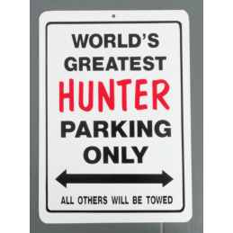 "Skylt ""Hunter parking only"""